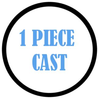 1 Piece Cast